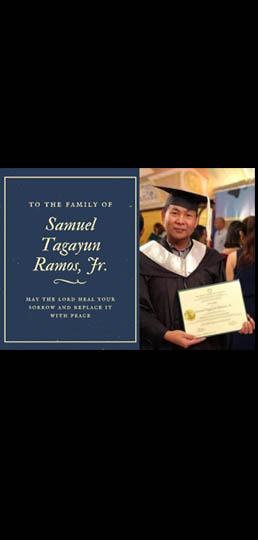 We announce with grief the passing away of Dr.  Samuel Tagayun Ramos, Jr. on August 3, 2021
